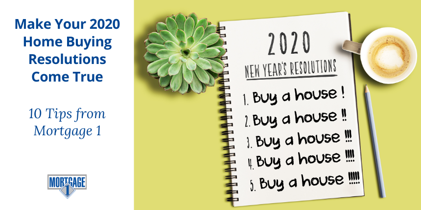The New Year is a great time to set your sights on buying a house. Here are 10 resolutions for making your home buying dream a reality. From Mortgage 1.